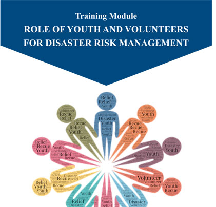 Training Module on Role of Youth and Volunteers for Disaster Risk Management